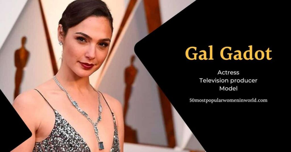 Gal Gadot is the most attractive woman.