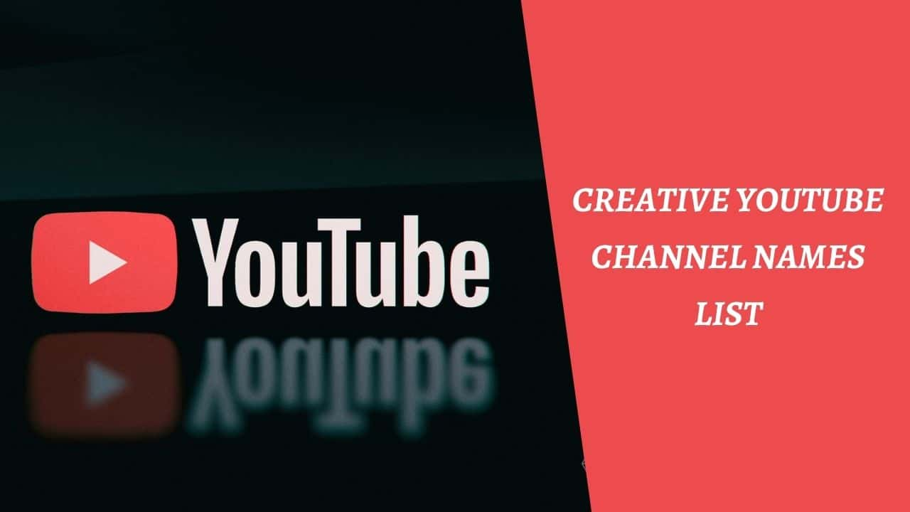 Creative Youtube Channel Names List